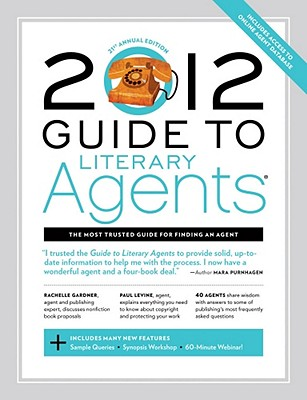 Click for more detail about 2012 Guide to Literary Agents by Chuck Sambuchino