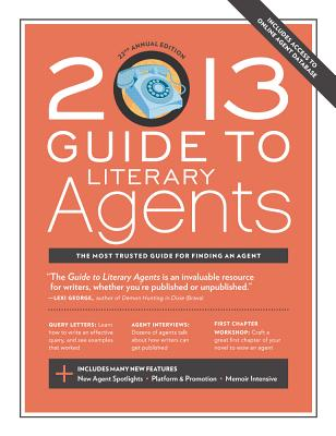 Click for more detail about 2013 Guide to Literary Agents by Chuck Sambuchino