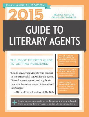 Click for more detail about 2015 Guide To Literary Agents: The Most Trusted Guide To Getting Published by Chuck Sambuchino