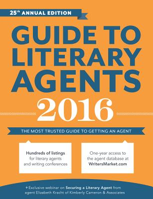 Click for more detail about Guide to Literary Agents 2016: The Most Trusted Guide to Getting Published (Market) by Chuck Sambuchino