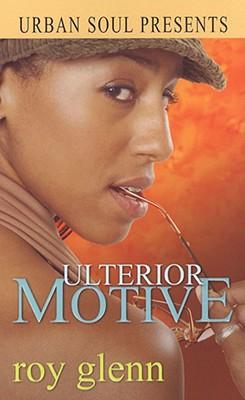 Book Cover Ulterior Motive (Urban Soul) by Roy Glenn