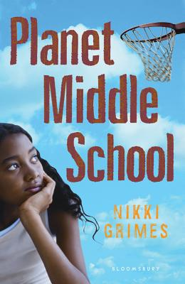 Click for more detail about Planet Middle School by Nikki Grimes