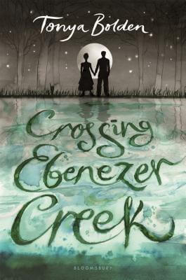Click for more detail about Crossing Ebenezer Creek by Tonya Bolden