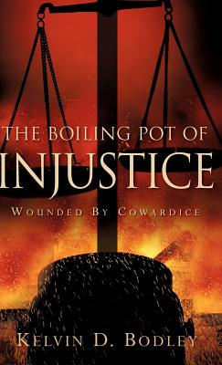 Click for a larger image of The Boiling Pot of Injustice