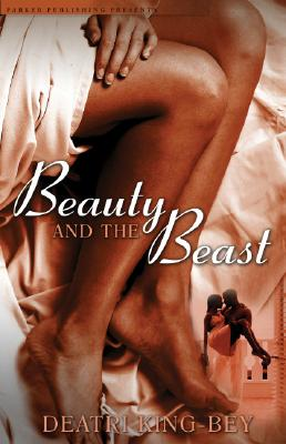 Click for more detail about Beauty and the Beast (Noire Allure) by Deatri King-Bey