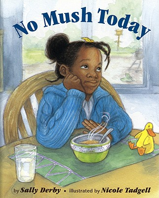 Book Cover No Mush Today by Sally Derby Miller