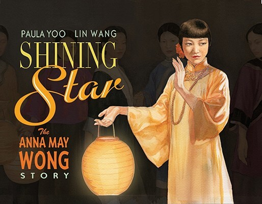 Click for a larger image of Shining Star: The Anna May Wong Story