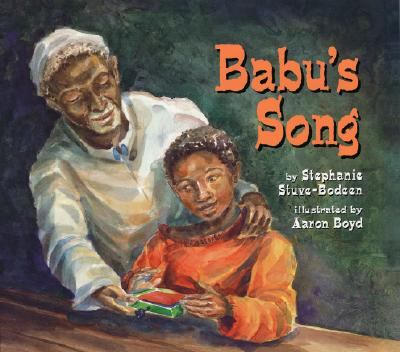 Click for more detail about Babu's Song by Stephanie Stuve-Bodeen