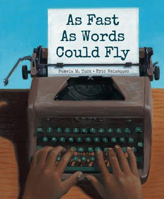 Book Cover As Fast As Words Could Fly by Pamela M. Tuck