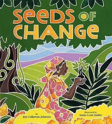 Click for a larger image of Seeds Of Change: Planting A Path To Peace