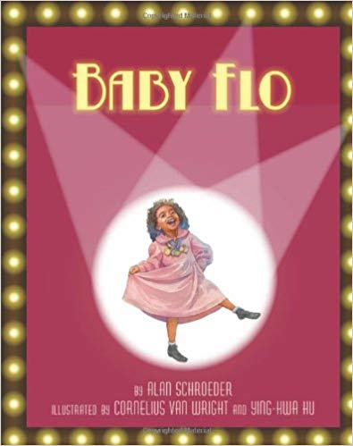 Click for more detail about Baby Flo: Florence Mills Lights Up the Stage by Alan Schroeder