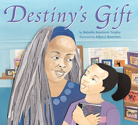 Click for more detail about Destiny's Gift by Natasha Anastasia Tarpley