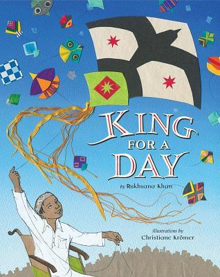 Click for more detail about King for a Day by Rukhsana Khan