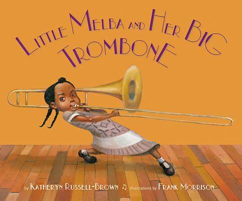 Click for a larger image of Little Melba And Her Big Trombone