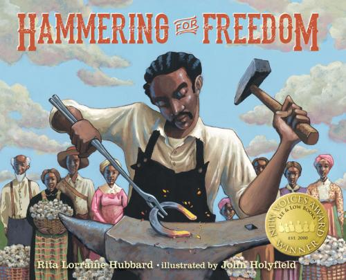 Book Cover Hammering for Freedom: The William Lewis Story by Rita Lorraine Hubbard
