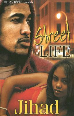 Click for more detail about Street Life by Jihad Shaheed Uhuru