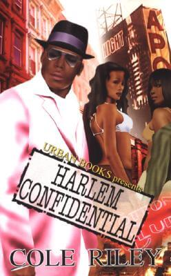 Click for more detail about Harlem Confidential by Cole Riley