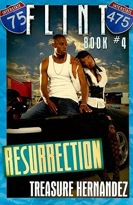 Click for more detail about Flint: Book 4: Resurrection by Treasure Hernandez