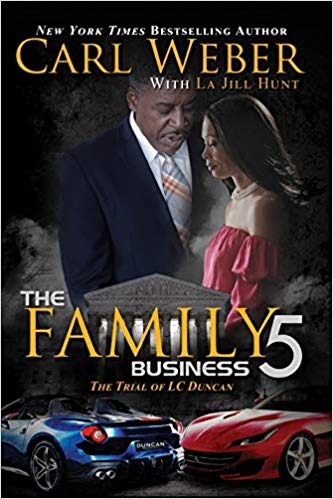 Click for more detail about The Family Business 5: A Family Business Novel by Carl Weber and La Jill Hunt