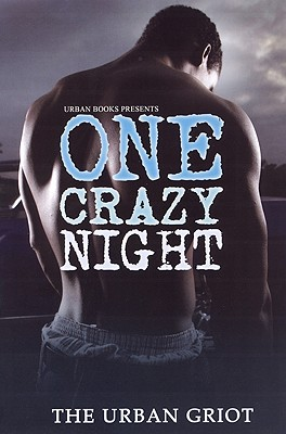 Click for more detail about One Crazy Night by Omar Tyree