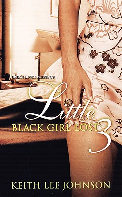 Click for more detail about Little Black Girl Lost 3 (V. 3) by Keith Lee Johnson