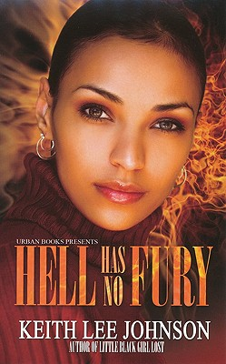 Click for more detail about Hell Has No Fury by Keith Lee Johnson