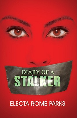 Book Cover Diary Of A Stalker (Urban Renaissance) by Electa Rome Parks