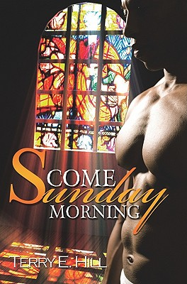 Book Cover Come Sunday Morning (Urban Renaissance) by Terry E. Hill
