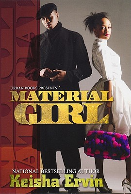 Click for more detail about Material Girl by Keisha Ervin