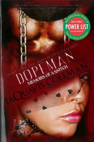 Click for more detail about Dopeman: Memoirs of a Snitch by JaQuavis Coleman