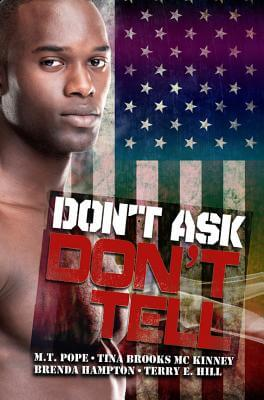 Click for more detail about Don't Ask, Don't Tell (Urban Books) by M.T. Pope, Tina Brooks Mckinney, Brenda Hampton and Terry E. Hill