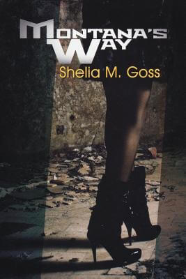 Click for more detail about Montana's Way by Shelia M. Goss