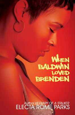 Click for more detail about When Baldwin Loved Brenden (Urban Renaissance) by Electa Rome Parks