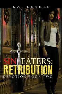 Click for more detail about Sin Eaters: Retribution by Kai Leakes