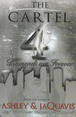 Book cover of The Cartel 4 by Ashley Antoinette and JaQuavis Coleman