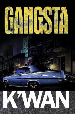 Click for more detail about Gangsta by K'wan