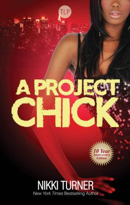 Click for more detail about A Project Chick (Urban Books) by Nikki Turner