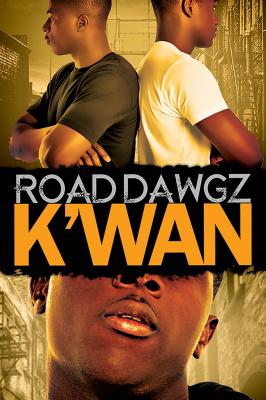 Click for more detail about Road Dawgz by K'wan