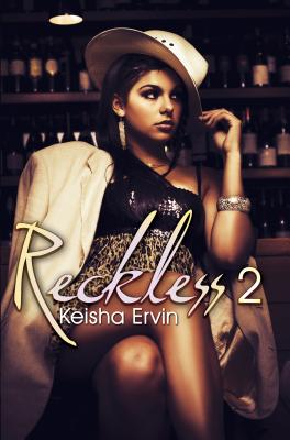 Click for more detail about Reckless 2: Nobody's Girl (Urban Books) by Keisha Ervin