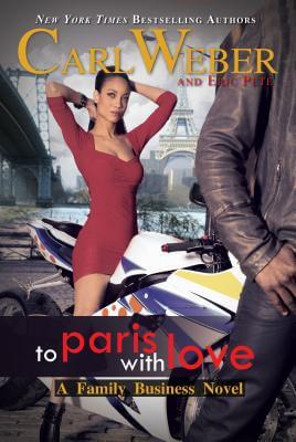 Click for more detail about To Paris with Love: A Family Business Novel (Family Business Novels) by Carl Weber and Eric Pete