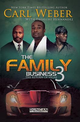 Click for more detail about The Family Business 3 by Carl Weber and Treasure Hernandez