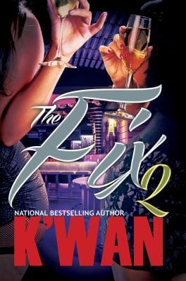 Book Cover The Fix 2 by K'wan