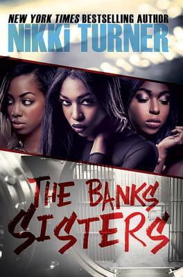 Book Cover The Banks Sisters (Urban Books) by Nikki Turner