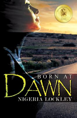 Click for more detail about Born at Dawn by Nigeria Lockley