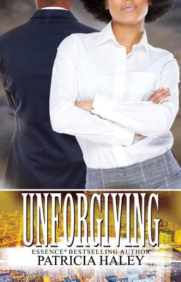 Click for more detail about Unforgiving by Patricia Haley