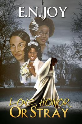 Book Cover Love, Honor or Stray: (New Day Divas) by E. N. Joy