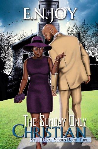 Click for more detail about The Sunday Only Christian by E. N. Joy