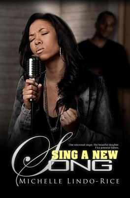 Click for more detail about Sing A New Song by Michelle Lindo-Rice