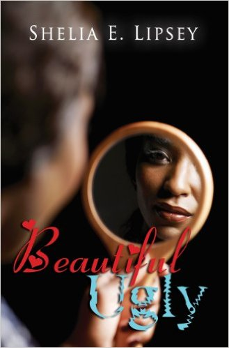 Click for more detail about Beautiful Ugly by Shelia E. Lipsey