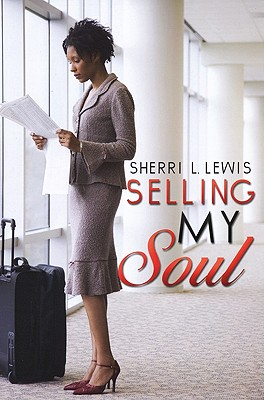 Click for more detail about Selling My Soul by Sherri Lewis